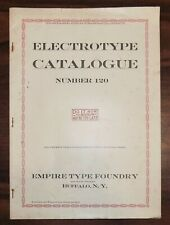Rare EMPIRE TYPE FOUNDRY, ELECTROTYPE CATALOG 120 graphic art printing 1920s