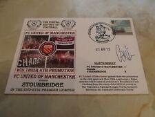 FC UNITED of MANCHESTER v STOURBRIDGE 2015 FIRST DAY COVER SIGNED