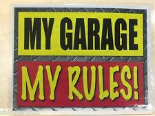 2 x MY GARAGE MY RULES signs w/ water proof laminate Customize Letter size