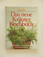 Burda Das neue Kräuter Kochbuch mit farbigen Kräuterlexikon und Kalorientabelle