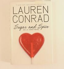 Sugar and Spice an LA Candy Novel by Lauren Conrad 2010 Hardcover Fiction