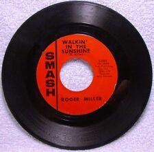 "Roger Miller ""Walkin' In The Sunshine"" 45 RPM 7"" Single  1967 (Ex)"