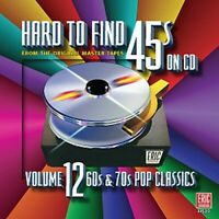 Various Artists - Hard-To-Find 45s, Vol. 12: 60s and 70s Pop Classics