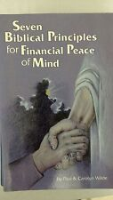 Seven Biblical Principles for Financial Peace of Mind 1992 by Wilde