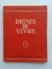 """Paul ELUARD """" Dignes de vivre """" Edit° NUMEROTéE et illustrée par FAUTRIER, 1944"""