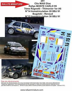 Decals 1/18 Ref 0251 Renault Clio Maxi Bugalski Rally Mounted Carlo 1995 Rally