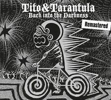TITO & TARANTULA - BACK INTO THE DARKNESS (REMASTERED)   CD NEW+