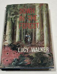 Down In The Forest Book by Lucy Walker Vintage HC DJ 1962 First Ed