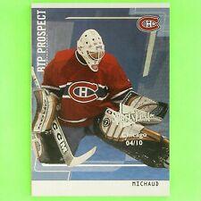 OLIVER MICHAUD  2002-03  CHICAGO SPORTFEST 04/10  #101  Montreal Canadiens