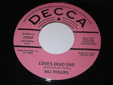 Bill Phillips: Love's Dead End / Oh, What It Did To Me 45 - Country