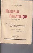 Mémorial Philatélique - Gustave Bertrand - Tome I - La France