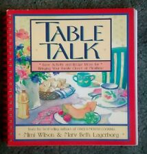 Table Talk by Mimi Wilson and Mary Beth Lagerborg (1994, Spiral)