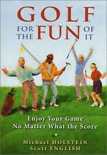 Golf For The Fun Of It_Enjoy Your Game No Matter What The Score_Paperback