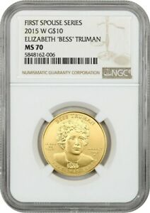 2015-W Bess Truman $10 NGC MS70 - First Spouse .999 Gold