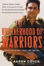 Brotherhood of Warriors: Behind Enemy Lines by Aaron Cohen & Douglas Century NEW