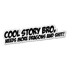COOL STORY BRO DRAGONS JDM Car Sticker Decal Car  #1495A