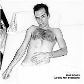 """MIKE BONES - """"Fool For Everyone (2009)""""-Soldiers Of Fortune-Folk Rock-NEW CD"""