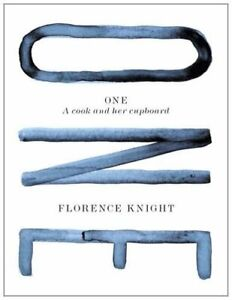 One: A Cook and Her Cupboard by Knight, Florence Book The Cheap Fast Free Post