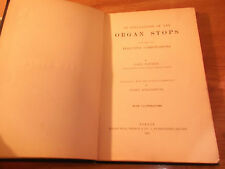 Book Explanation of the Organ Stops Locher 1888 Organist Effective Combinations