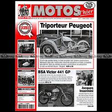 MOTOS D'HIER N°71 TRIPORTEUR PEUGEOT BSA VICTOR 441 GP JACQUES INSERMINI SPA