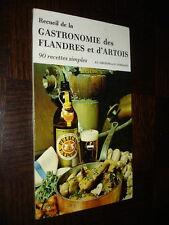 RECUEIL DE LA GASTRONOMIE DES FLANDRES ET D'ARTOIS - 90 recettes simples - 1984