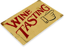 TIN SIGN Wine Tasting Metal Décor Art Vineyard Cottage Kitchen Bar A687