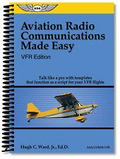 Aviation Radio Communications Made Easy - VFR Edition - ASA-COMM-VFR