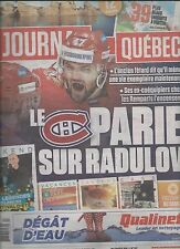 Journal de Quebec Newspaper July 2016 Hockey NHL RADULOV Montreal Canadiens UFA