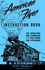 INSTRUCTION BOOK S GAUGE for AMERICAN FLYER S Gauge Scale Trains