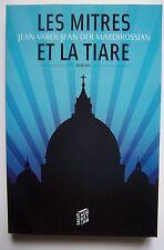 ) Les mitres et la tiare - Jean Varoujean der Mardirossian (roman, Jean Paul II)