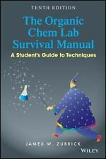 The Organic Chem Lab Survival Manual by James W. Zubrick 10th edition 2016
