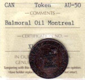 BALMORAL OIL TOKEN . MONTREAL CANADA 1892, ICCS AU-50