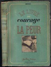 LIVRE du COURAGE et de la PEUR de Gilbert RENAULT dit Colonel RÉMY 1942-1943 T.2