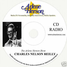 Charles Nelson Reilly  Radio Interview 6 part 30 min CD