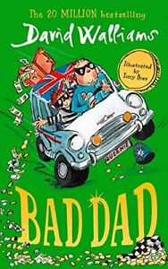 """Bad Dad: Laugh-out-loud funny new children�""""s book by bes... by Walliams, David"""