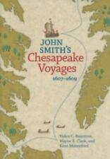 John Smith's Chesapeake Voyages, 1607-1609 (Paperback or Softback)