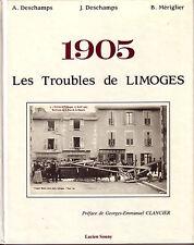 DESCHAMPS A - DESCHAMPS J. - MERIGLIER B. / 1905 - Les Troubles de LIMOGES