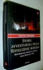 Storia avventurosa rivoluzione romana Repubblicani liberali e papalini 1848