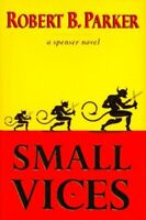 Small Vices by Parker, Robert B. Book The Fast Free Shipping