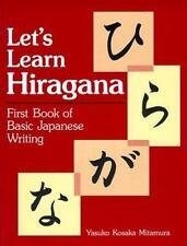 Let's Learn Hiragana: First Book of Basic Japanese Writing (Kodansha's Children'