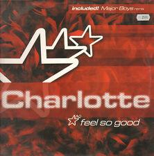 Charlotte - Feel So Good Partie I - Charlotte