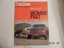 L'ACTION AUTOMOBILE ET TOURISTIQUE N°75 11/1966 FIAT 124 COUPE R8 GORDINI    F18