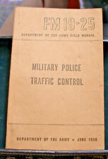 (3) Army Field Manuals,  FM 19-25 Miltary Police, FM 21-13 Soldiers Guide, 21-41