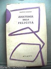 ANATOMIA DELLA FELICITA Martin Gumpert Manuale Salute Benessere Medicina Societa
