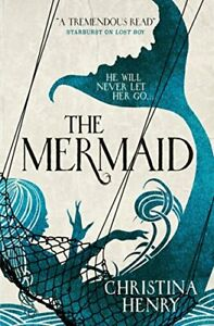 The Mermaid by Christina Henry Book The Cheap Fast Free Post