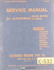 Cleereman 1836 Jig Borer Machine Operations Parts And Wiring Manual