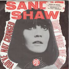 7inch SANDIE SHAW you've not changed HOLLAND EX-/EX-  (S2585)