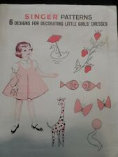 Singer Patterns 6 Designs for Decorating Little Girls' Dresses Hand or Machine S