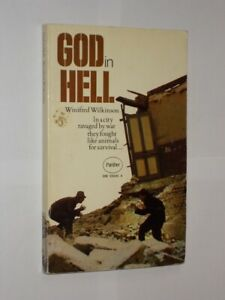 God In Hell Winifred Wilkinson Panther Paperback Edition 1970.