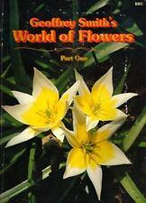 Geoffrey Smith's World of Flowers 1 (Pt. 1)